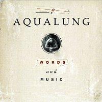 Aqualung – Words And Music [Bonus Version]