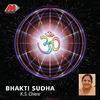 K.S. Chithra – Bhakti Sudha