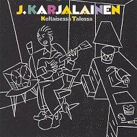 J. Karjalainen – Keltaisessa Talossa