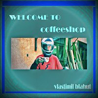 Welcome to coffeeshop