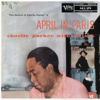Charlie Parker – April In Paris: The Genius Of Charlie Parker #2