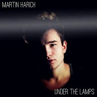 Martin Harich – Under The Lamps