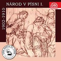 Různí interpreti – Historie psaná šelakem - Národ v písni I. Historické nahrávky z let 1902-1910