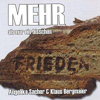 Angelika Sacher & Klaus Bergmaier – Mehr als nur ein bisschen Frieden