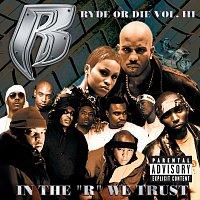 """Různí interpreti – Ryde or Die Vol. III:   In The """"R"""" We Trust"""""""