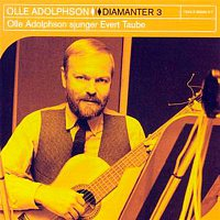 Olle Adolphson – Diamanter 3 - Olle Adolhson Sjunger Evert Taube