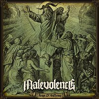 Malevolence – Reign of Suffering