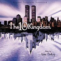 Anne Dudley – The 10th Kingdom [Original Television Soundtrack]