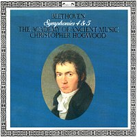 Christopher Hogwood, The Academy of Ancient Music – Beethoven: Symphonies Nos. 4 & 5