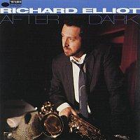 Richard Elliot – After Dark