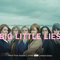 Různí interpreti – Big Little Lies [Music from Season 2 of the HBO Limited Series]
