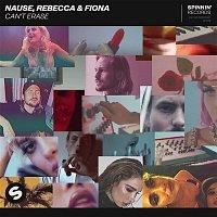 Nause, Rebecca & Fiona – Can't Erase