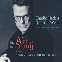 Charlie Haden Quartet West – The Art Of The Song