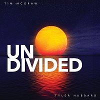 Tim McGraw, Tyler Hubbard – Undivided