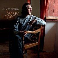 Serge Lopez – Au Fil De L'Horizon