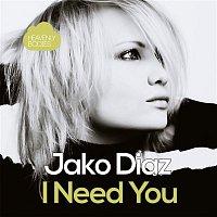 Jako Diaz – I Need You (Remixes)