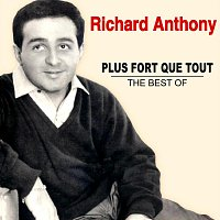 Richard Anthony – Plus fort que tout - The Best Of