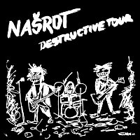 Našrot – Destructive Tour