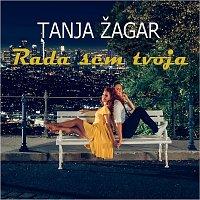 Tanja Žagar – Rada sem tvoja