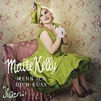 Maite Kelly – Wenn ich dich kuss
