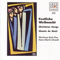 Munchener Bach-Chor – Festliche Weihnacht - Christmas Songs