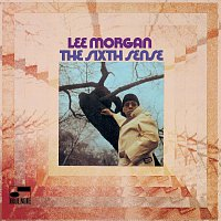 Lee Morgan – The Sixth Sense