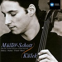 Daniel Muller-Schott – Debussy/Poulenc/Franck/Ravel:Music for Cello & Piano