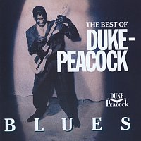 Různí interpreti – The Best Of Duke-Peacock Blues