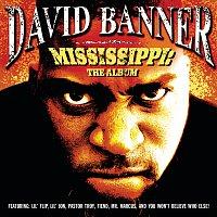 David Banner – Mississippi: The Album