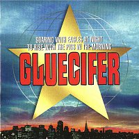 Gluecifer – Soaring With Eagles At Night To Rise With The Pigs In The Morning