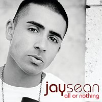 Jay Sean – All Or Nothing [UK Version]