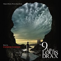 Patrick Watson – The 9th LIfe Of Louis Drax [Original Motion Picture Soundtrack]