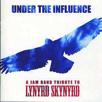 Various Artists.. – Under the Influence: A Jam Band Tribute to Lynyrd Skynyrd