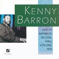 Kenny Barron – Live At Maybeck Recital Hall, Volume 10