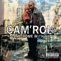Cam'Ron – Come Home With Me