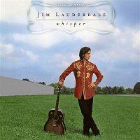 Jim Lauderdale – Whisper
