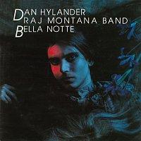 Dan Hylander, Raj Montana Band – Bella Notte