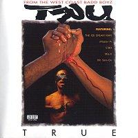 Tru – True