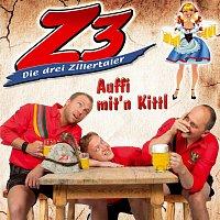 Z3 - Die drei Zillertaler – Auffi mit'n Kittl