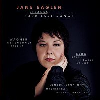 Jane Eaglen, Donald Runnicles, London Symphony Orchestra, Alban Berg – Four Last Songs