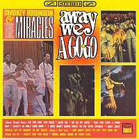 Smokey Robinson & The Miracles – Away We Go-Go