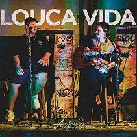 Crod, Gabriel Lobo – Louca Vida (Acústico)