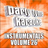 Party Tyme Karaoke – Party Tyme Karaoke - Instrumentals 26