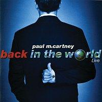 Paul McCartney – Back In The World [Live]