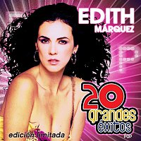 Edith Márquez – 20 Grandes Exitos