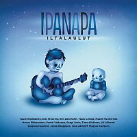 Various Artists.. – Ipanapa iltalaulut