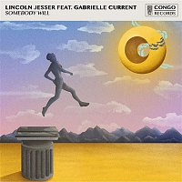 Lincoln Jesser – Somebody Will (feat. Gabrielle Current)