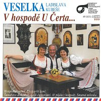 Veselka Ladislava Kubeše – V hospodě U Čerta...