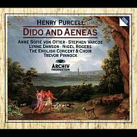 The English Concert, Trevor Pinnock, Anne Sofie von Otter, Stephen Varcoe – Purcell: Dido and Aeneas