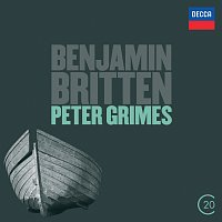 Sir Peter Pears, Claire Watson, Chorus of the Royal Opera House, Covent Garden – Britten: Peter Grimes